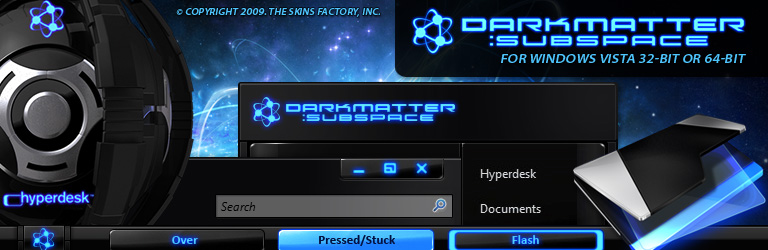 The Skins Factory - Darkmatter: Subspace